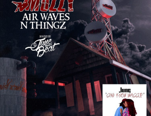 Mozzy – Air Waves N Thingz/June – She Know Wassup